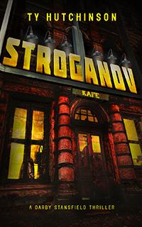 Stroganov (Darby Stansfield Thriller)